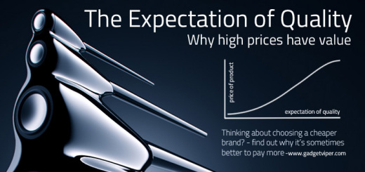 The Expectation of Quality - Why it's sometimes better to pay more for a product