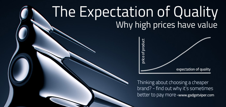 The Expectation Of Quality Why High Prices Have A Value