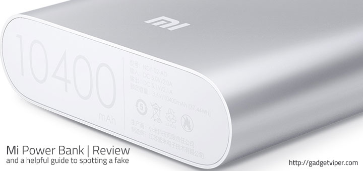 10400mAh Xiaomi Power Bank review and a helpful guide to help you identify a genuine Mi charger from a fake.