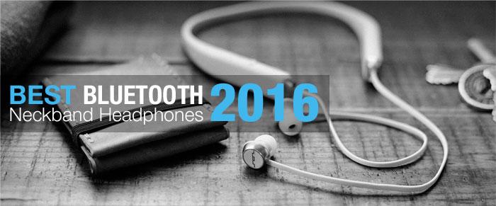best bluetooth neckband headphones review december 2016. Black Bedroom Furniture Sets. Home Design Ideas